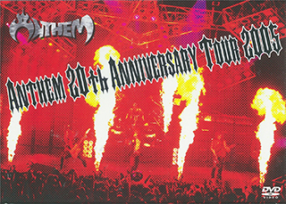 ANTHEM 20th Anniversary Tour 2005
