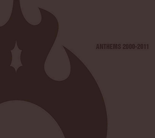 ANTHEMS 2000-2011